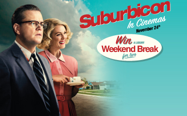 Suburbicon Competition Enter Now